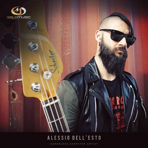 Alessio Dell'esto - Gold Music - Artist  - Schecter - Darkglass