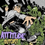 2013 Attitude Outcast