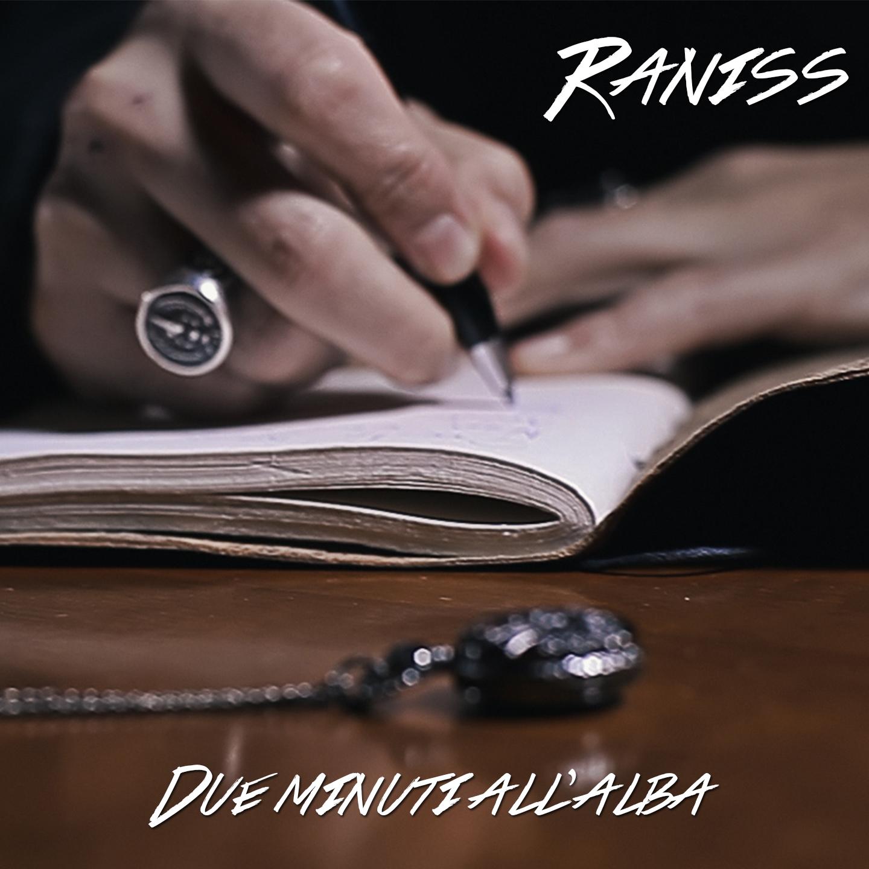 Raniss - Due minuti all'alba