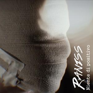 Raniss - Niente di positivo 2016